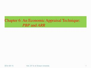 Chapter 6: An Economic Appraisal Technique:             PBP  and  ARR