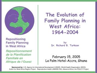 The Evolution of Family Planning in West Africa:  1964-2004 by Dr. Richard B. Turkson