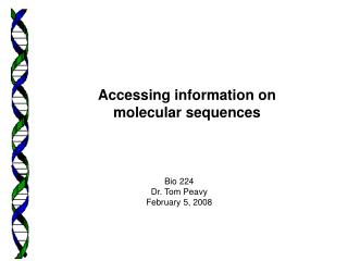 Accessing information on molecular sequences