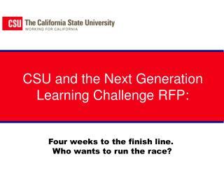 CSU and the Next Generation Learning Challenge RFP: