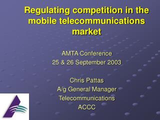 Regulating competition in the mobile telecommunications market