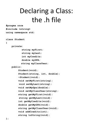 Declaring a Class:  the .h file