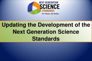Updating the Development of the Next Generation Science Standards