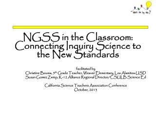 NGSS in the Classroom: Connecting Inquiry Science to the New Standards