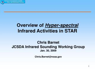 Overview of  Hyper-spectral  Infrared Activities in STAR