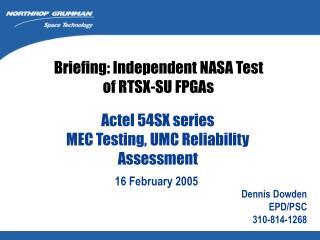 Actel 54SX series MEC Testing, UMC Reliability Assessment