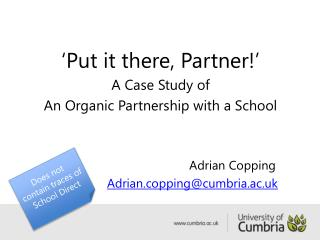 'Put it there, Partner!' A Case Study of  An Organic Partnership with a School