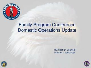 Family Program Conference  Domestic Operations Update