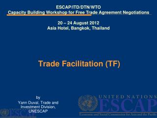 Trade Facilitation (TF)