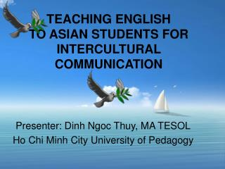 TEACHING ENGLISH  TO ASIAN STUDENTS FOR INTERCULTURAL COMMUNICATION