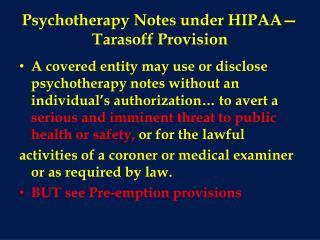 Psychotherapy Notes under HIPAA�Tarasoff Provision