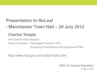 Presentation to NuLeaf  - Manchester Town Hall – 20 July 2012