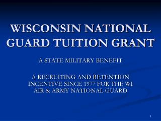 WISCONSIN NATIONAL  GUARD TUITION GRANT
