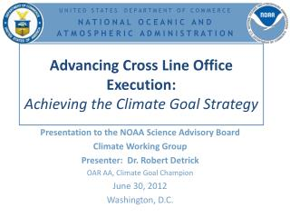 Advancing Cross Line Office Execution: Achieving the Climate Goal Strategy