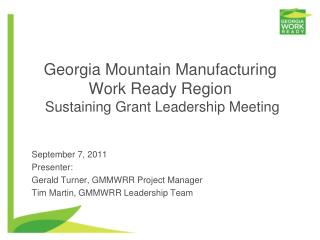Georgia Mountain Manufacturing Work Ready Region  Sustaining Grant Leadership Meeting