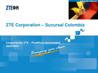 ZTE Corporation – Sucursal Colombia