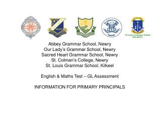 Abbey Grammar School, Newry Our Lady�s Grammar School, Newry Sacred Heart Grammar School, Newry