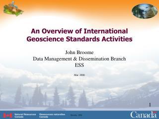 An Overview of International Geoscience Standards Activities