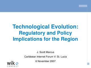 Technological Evolution: Regulatory and Policy Implications for the Region
