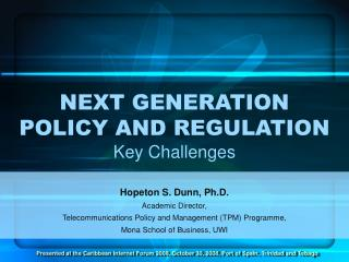 NEXT GENERATION  POLICY AND REGULATION Key Challenges