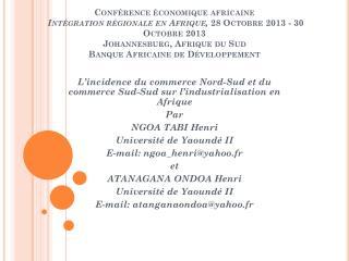 L'incidence du commerce Nord-Sud et du commerce Sud-Sud sur l'industrialisation en Afrique Par