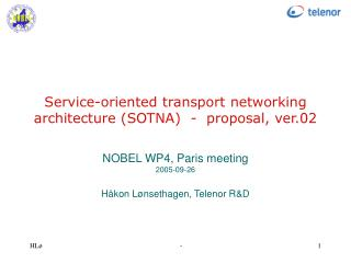 Service-oriented transport networking architecture (SOTNA)  -  proposal, ver.02