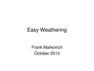 Easy Weathering