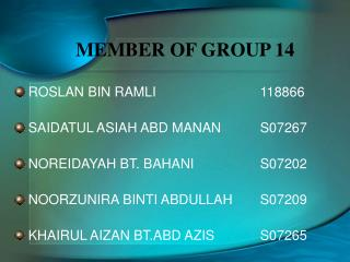 MEMBER OF GROUP 14