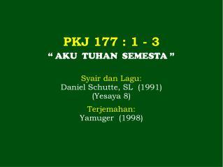 PKJ 177 : 1 - 3