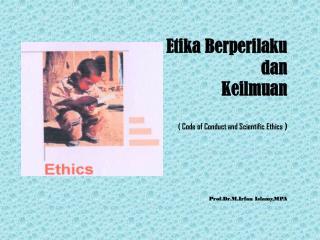 Makna dan Tujuan Etika