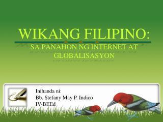 WIKANG FILIPINO:  SA PANAHON NG INTERNET AT GLOBALISASYON