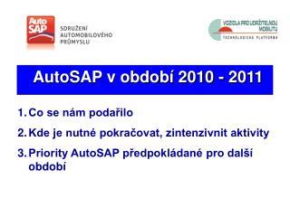 AutoSAP v období 2010 - 2011