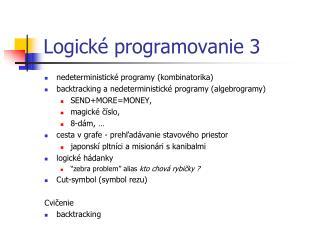 Logick é programovanie  3