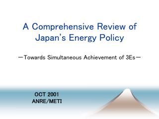 A Comprehensive Review of Japan ' s Energy Policy