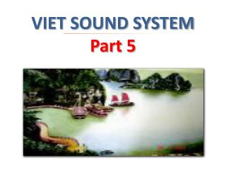 VIET SOUND SYSTEM  Part 5