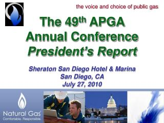 The 49 th  APGA  Annual Conference President's Report Sheraton San Diego Hotel & Marina