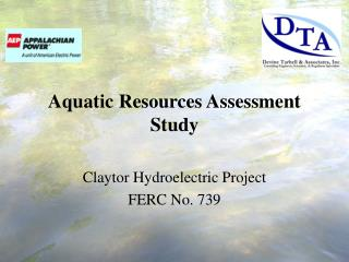 Aquatic Resources Assessment Study Claytor Hydroelectric Project FERC No. 739