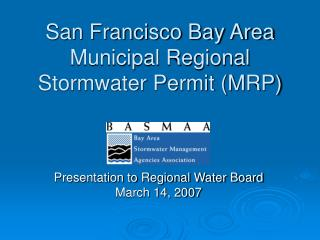 San Francisco Bay Area Municipal Regional Stormwater Permit MRP