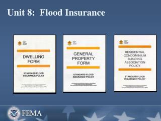 Unit 8:  Flood Insurance