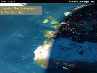 Tackling the challenge of global warming