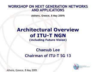 Architectural Overview of ITU-T NGN (including Future Vision)
