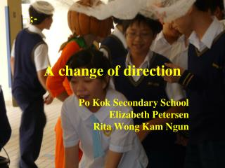 A change of direction
