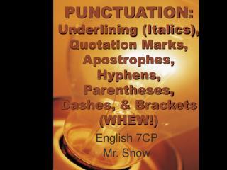 English 7CP Mr. Snow