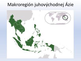 Makroregión juhovýchodnej Ázie