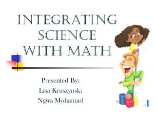 Integrating  Science  with math