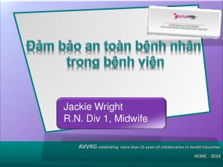 Jackie Wright  R.N. Div 1, Midwife