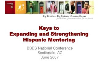 Keys to  Expanding and Strengthening  Hispanic Mentoring