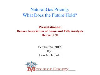 Natural Gas Pricing: What Does the Future Hold?
