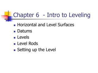 Chapter 6  - Intro to Leveling
