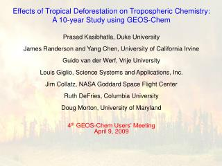 Effects of Tropical Deforestation on Tropospheric Chemistry: A 10-year Study using GEOS-Chem
